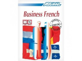 Alfred Fontenilles; Peter Dunn - Business French with Ease