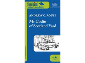 Andrew C. Rouse - Mr Codie of Scotland Yard - A2 szint
