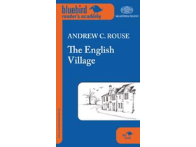 Andrew C. Rouse - The English Village - B2 szint