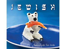 Kolozsvári Ildikó - Jewish fun foods for kids