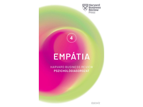 Harvard Business Review Press - Empátia - Harvard Business Review Pszichológiasorozat 4.