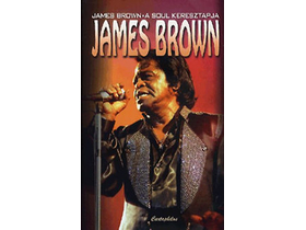 James Brown; Tucker Bruce - James Brown - A soul keresztapja