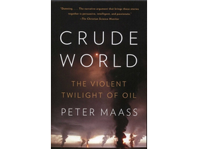 Maass, Peter - Crude world